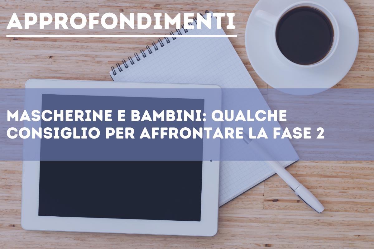 PS-newssito_approfondimenti_mascherinebambini_052020.png